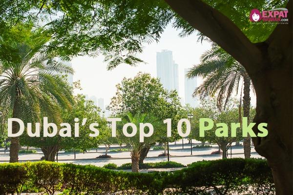 Dubai's Top 10 Parks